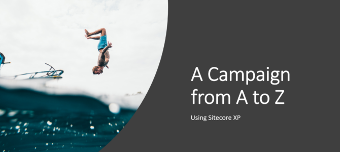 Video Series: A Campaign from A to Z #4: Analytics and custom segments